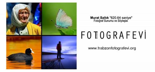 """Murat Saltık """"620.64 saniye"""" adlı Fotoğraf Sunumu"""