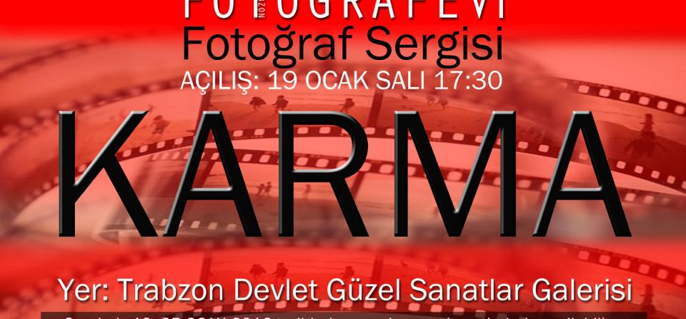Trabzon FOTOGRAFEVİ Üyeleri Yeni KARMA Fotoğraf Sergisi 19 OCAK'ta Devlet Güzel Sanatlar Galerisinde Açılıyor