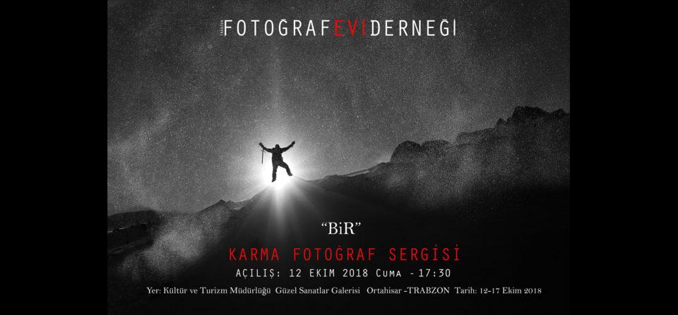 """Trabzon FOTOGRAFEVİ Derneğimiz Üyeleri """"BİR"""" adlı Karma Fotoğraf Sergisi 12 Ekim'de Açılıyor"""